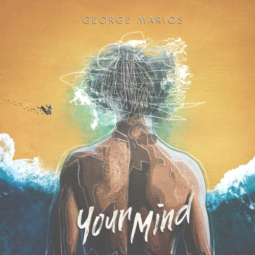 Your Mind - Composed by Geroge Marios