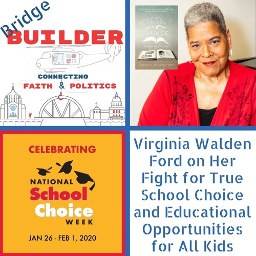 Virginia Walden Ford on Her Fight for True School Choice and Educational Opportunities for All Kids