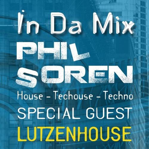 - - -> IN DA MIX Special Guest LUTZENHOUSE