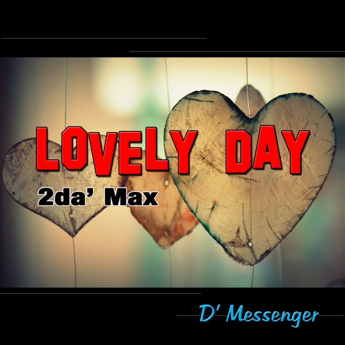 Lovely Day (2ds Max)