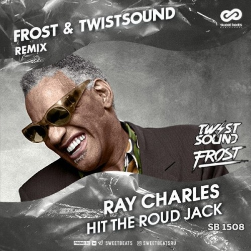 Ray Charles - Hit The Road Jack  (Frost & TWISTSOUND Remix)[Free Download]