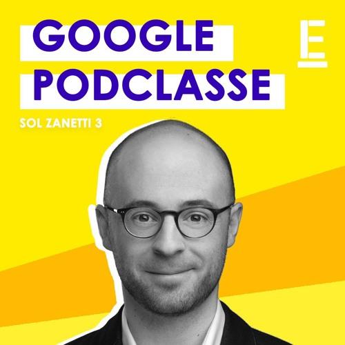 """""""Google Podclasse"""" - Entrevue avec Sol Zanetti"""