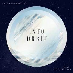 Into Orbit   the Soul Sistas