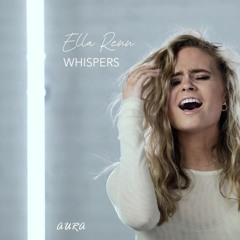Ella Renn – Whispers (Aura Remix)