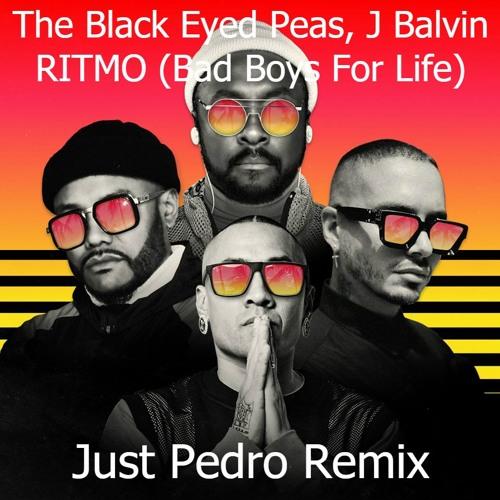 The Black Eyed Peas, J Balvin - RITMO (Bad Boys For Life)[Just Pedro Remix]