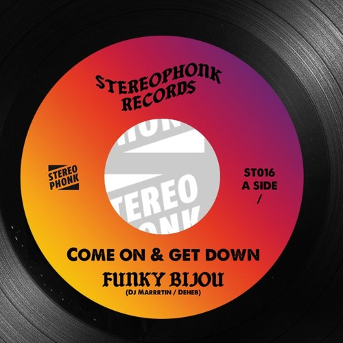 "Funky Bijou   ""come on & Get Down"" B /W Baker Brothers - Snap Back Funky Bijou RMX ST016  45 Snippet"