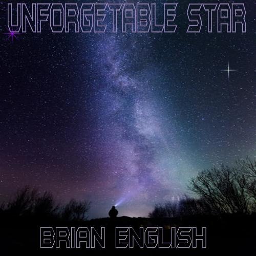 Brian English - Unforgetable star