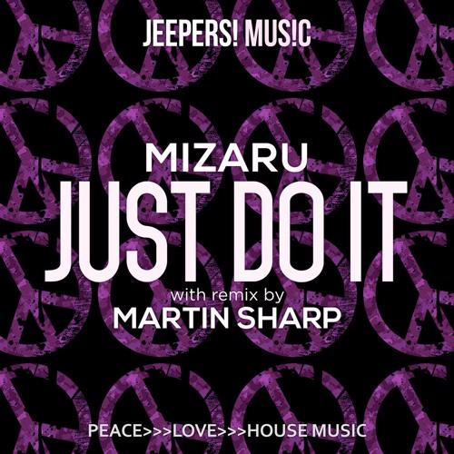 Mizaru - Just Do it - Mixes