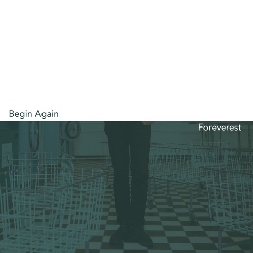 The Little Hands of Asphalt - Begin Again / Foreverest