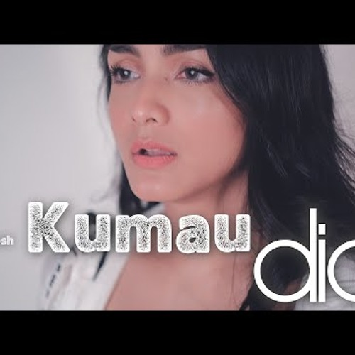 KUMAU DIA - ANDMESH   Metha Zulia (cover)