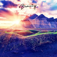 Beauty - Beautiful and Inspirational Background Music For Videos and Films (Download MP3)