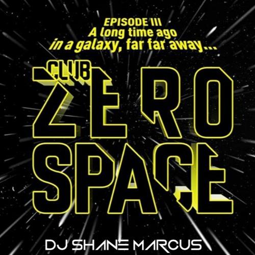 CLUB ZEROSPACE: Promo Set- DJ Shane Marcus