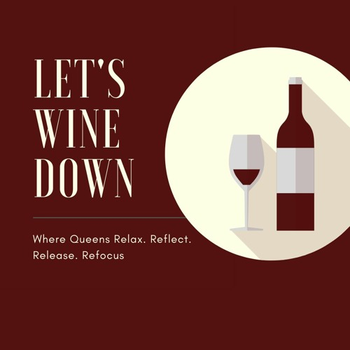 Lets Wine Down  EP 2