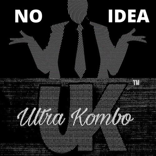 King Of Beatz 2020 - No Idea X Prod By. Ultra Kombo