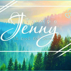 jenny ( A fool for love )
