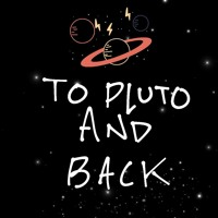 'To Pluto and Back' Artwork