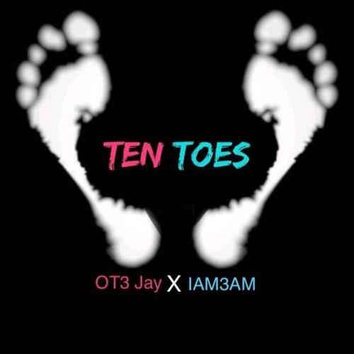 OT3 Jay x IAM3AM - Ten Toes