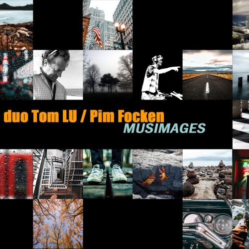 "LES ""MUSIMAGES"" DE TOM LU"