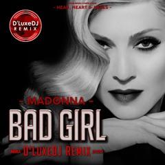 Bad Girl - D'LuxeDJ Remix
