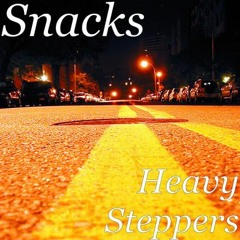 Snacks - Heavy Steppers