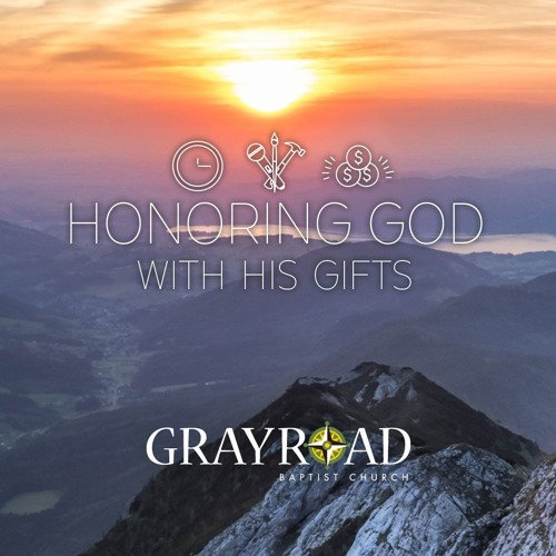 Honoring God with his Gifts