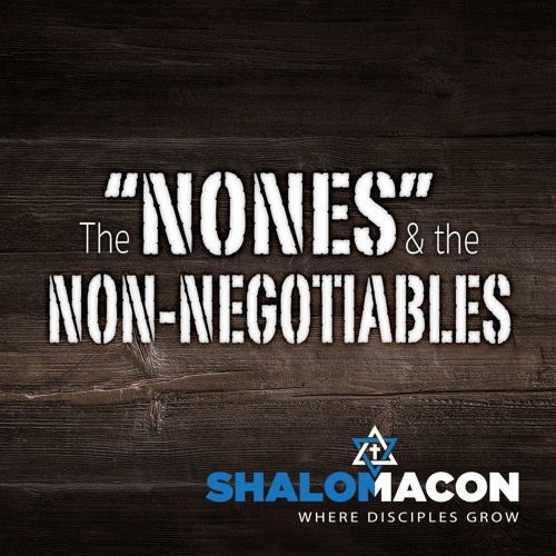"""The """"Nones"""" and the Non-Negotiables"""
