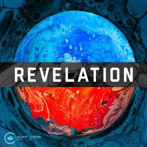 Revelation 7 - Wrath Mixed With Mercy