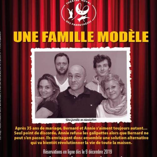 Interview Du Théâtre Royale Des Parenthèses Avec Son Spectacle Une Famille Modèle