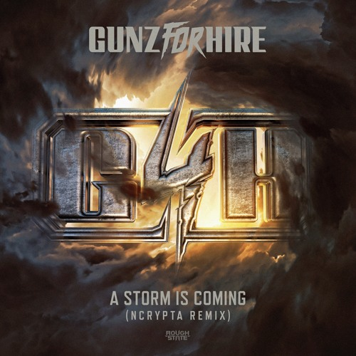 Gunz For Hire - A Storm Is Coming (Ncrypta Remix) (OUT NOW)