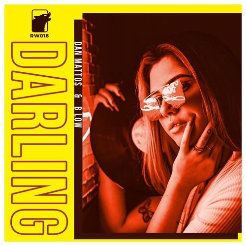 Dan Mattos & B Low - Darling