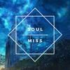 Soul - Miss