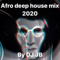 DJ JB- AfroDeep 2K20 Artwork