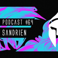 Bassiani invites Sandrien / Podcast #64