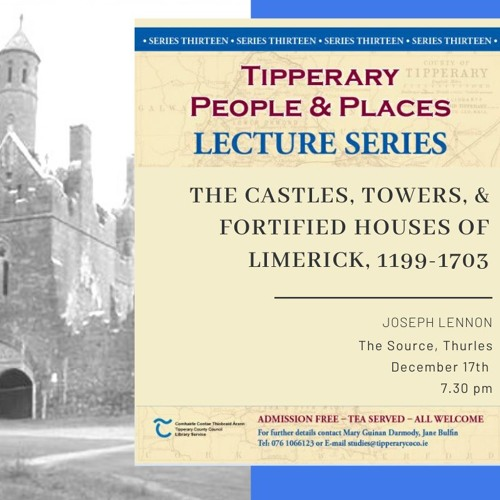 The castles towers and fortified houses of Limerick 1199-1703