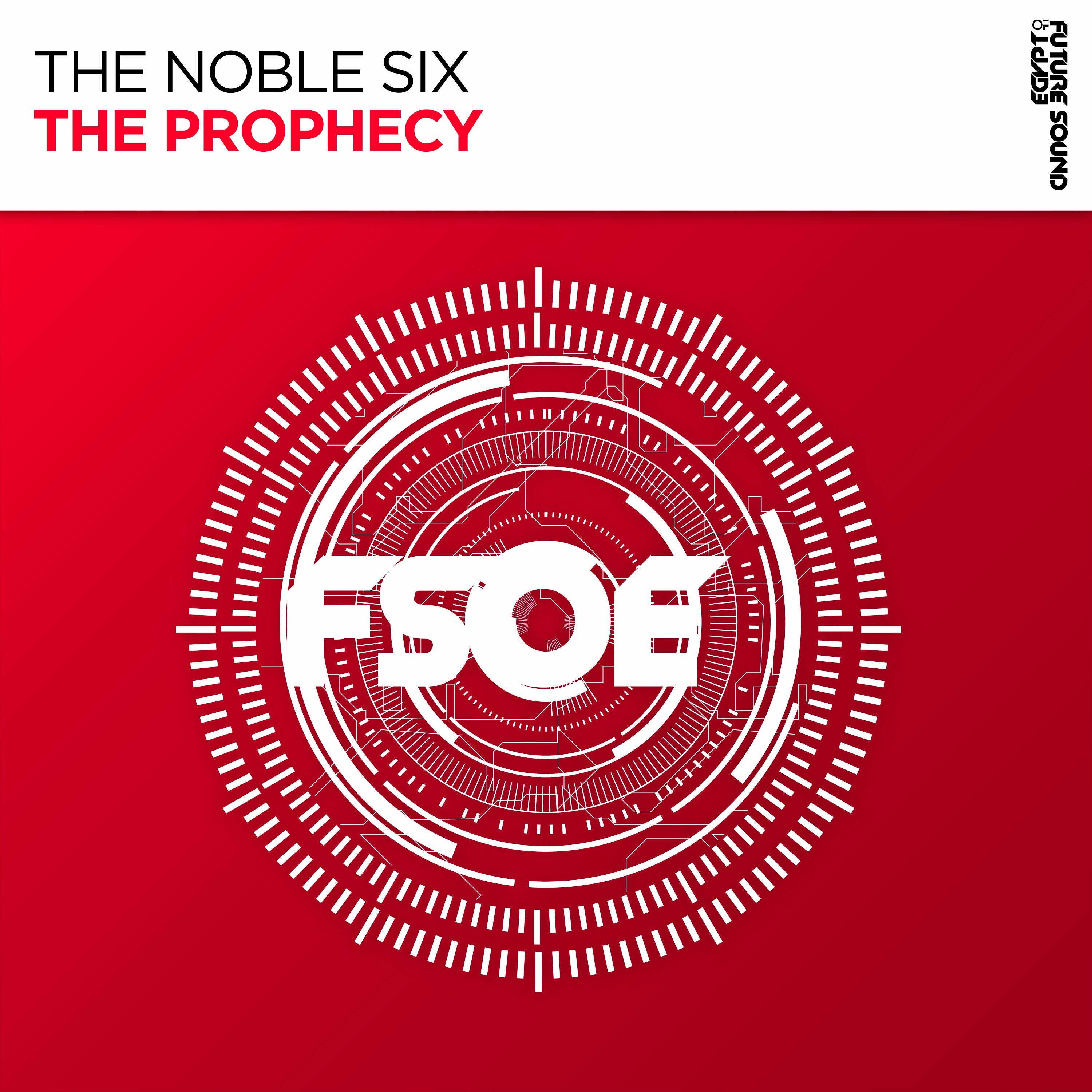 The Noble Six - The Prophecy [FSOE]