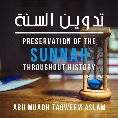 Preservation of the Sunnah
