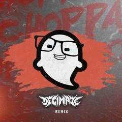 Hi I'm Ghost - Choppa (Decimate Remix)