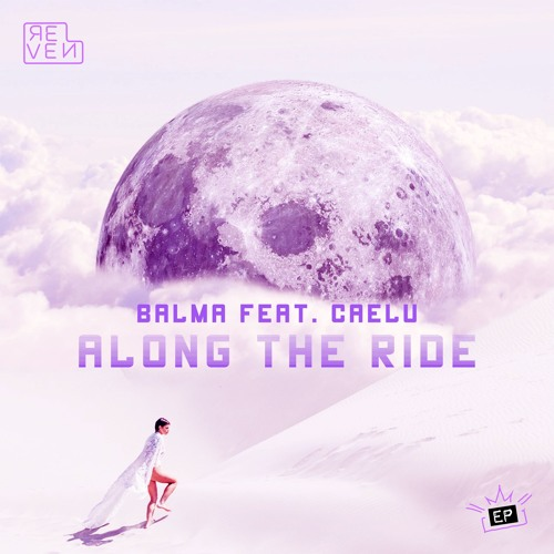 Balma - Along The Ride (feat. Caelu) [OUT NOW]