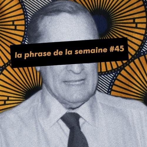 #LaPhraseDeLaSemaine 45 | Le dernier des militants