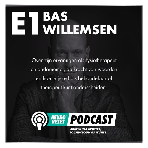 #1 Bas Willemsen (Fysiotherapeut en Business Coach)