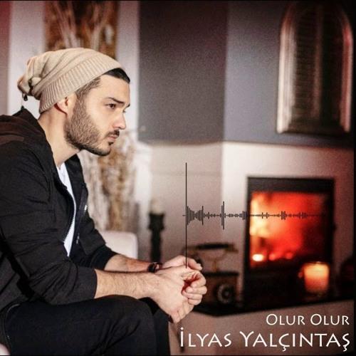 Ilyas Yalcintas Olur Olur By Hot Hits Turkey 2020 On