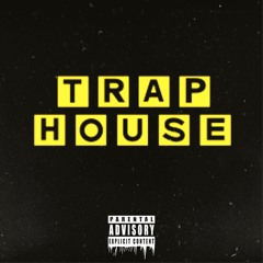 Trap House (Freestyle)