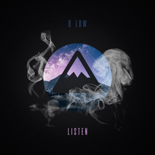 B Low - Listen [FREE DOWNLOAD]