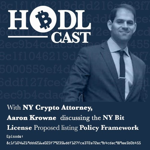 Discussing the New BitLicense Framework with Attorney Aaron Krowne