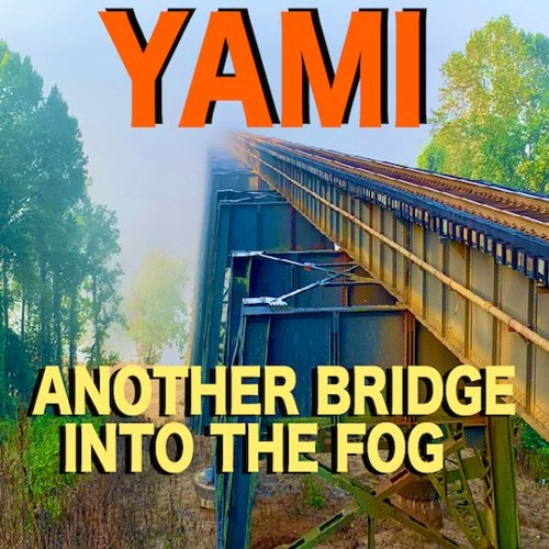 Another Bridge Into The Fog