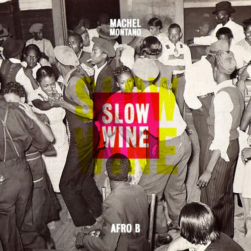 "Machel Montano: ""Slow Wine"" Ft. Afro B"