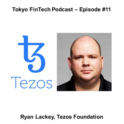 Episode #11 - Ryan Lackey, Tezos Foundation