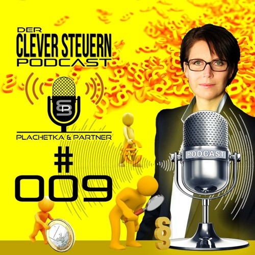 CLEVER STEUERN PODCAST - Episode 009