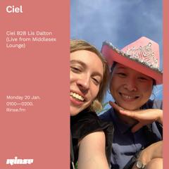 Ciel B2B Lis Dalton (Live from Middlesex Lounge) - 20 January 2020