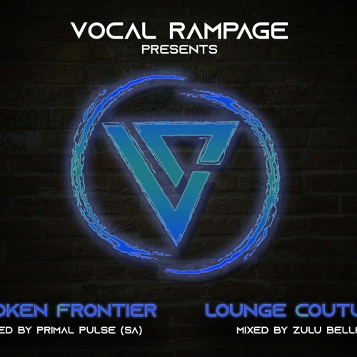 Vocal Rampage - Lounge Couture (ZuluBelle)